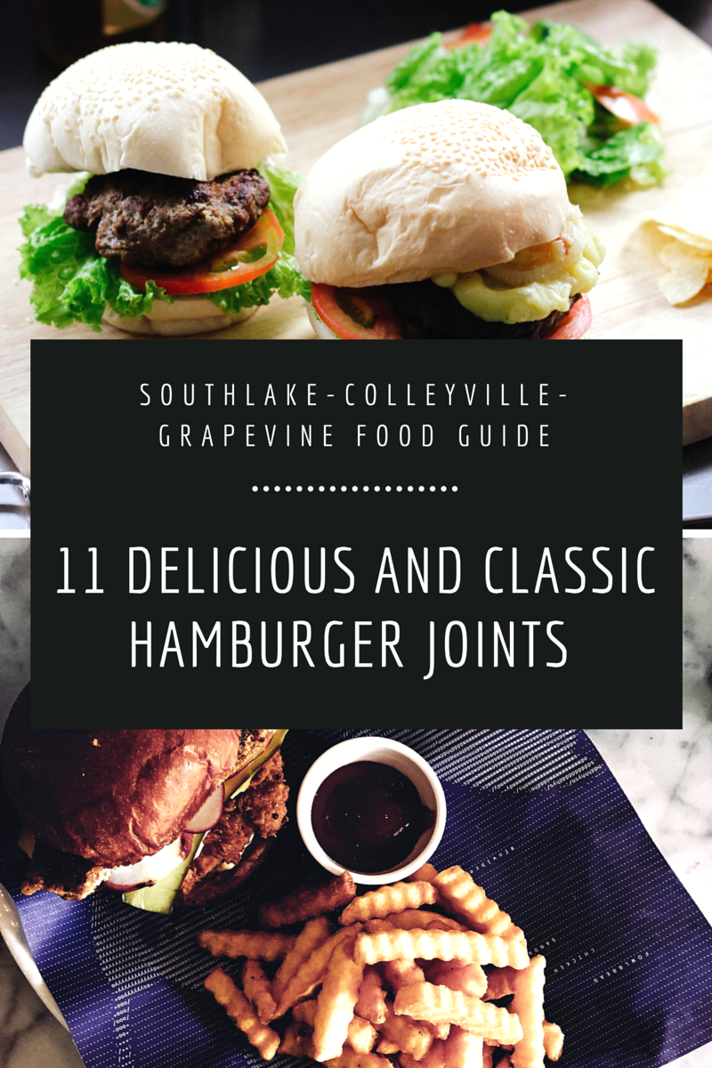 Hamburger Restaurants In Grapevine Colleyville Southlake